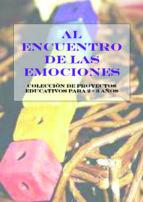 AL ENCUENTRO DE LAS EMOCIONES (EBOOK)