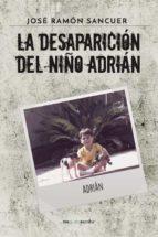 La desaparición del niño Adrián (INDIE)