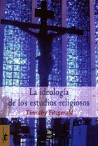 La ideología de los estudios religiosos (Teoría y crítica nº 25)