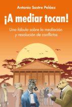 A MEDIAR TOCAN! (EBOOK)