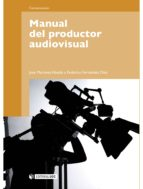 MANUAL DEL PRODUCTOR AUDIOVISUAL (EBOOK)