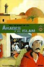 TRAS LOS PASOS DE LOS ARABES Y EL ISLAM
