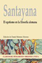 EL EGOTISMO EN LA FILOSOFÍA ALEMANA (CLASICOS DEL PENSAMIENTO)