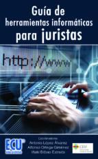 GUÍA DE HERRAMIENTAS INFORMÁTICAS PARA JURISTAS (EBOOK)
