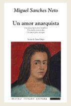 Un Amor Anarquista / An Anarchist Love (Ficciones / Fictions)