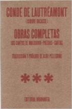 OBRAS COMPLETAS: LOS CANTOS DE MALDOROR - POESIAS - CARTAS (2ª ED .)