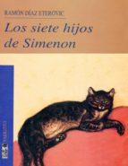 Los siete hijos de Simenon (Narrativa) (Spanish Edition)