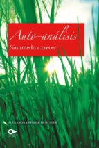 AUTO-ANÁLISIS. SIN MIEDO A CRECER (EBOOK)