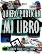 QUIERO PUBLICAR MI LIBRO (EBOOK)