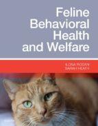 Feline Behavioral Health And Welfare: Preention And Treatment