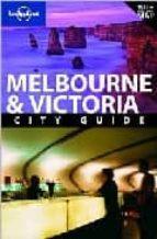 Melbourne & Victoria. Con pianta. Ediz. inglese (City guide)