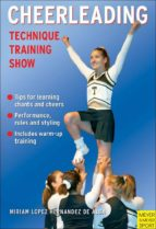 Cheerleading: Technique - Training - Show (English Edition)