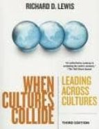 WHEN CULTURES COLLIDE: LEADING ACROSS CULTURES (3RD ED)