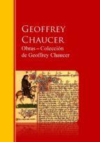 Obras ? Colección  de Geoffrey Chaucer: Biblioteca de Grandes Escritores