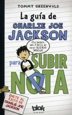 LA GUIA DE CHARLIE JEO JACKSON PARA SUBIR NOTA