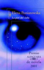 LA PIEL DEL CIELO (PREMIO ALFAGUARA 2001) (EBOOK)