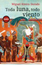 TODA LUNA, TODO VIENTO (EBOOK)