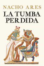 LA TUMBA PERDIDA (EBOOK)