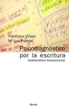 PSICODIAGNOSTICO POR LA ESCRITURA: GRAFOANALISIS TRANSACCIONAL