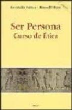 SER PERSONA: CURSO DE ETICA