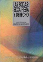 LAS BODAS. SEXO, FIESTA Y DERECHO (EBOOK)