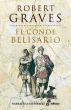 El conde belisario (Narrativas Históricas)