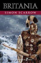 Britania (XIV): Libro XIV de Quinto Licinio Cato (Narrativas Históricas)