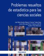 PROBLEMAS RESUELTOS DE ESTADÍSTICA PARA LAS CIENCIAS SOCIALES (EBOOK)