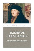 ELOGIO DE LA ESTUPIDEZ (EBOOK)