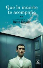QUE LA MUERTE TE ACOMPAÑE (CAPÍTULO 7 A FINAL) (EBOOK)