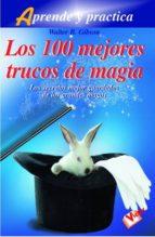 LOS 100 MEJORES TRUCOS DE MAGIA