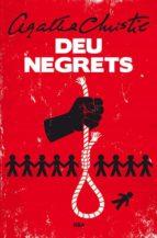 Deu Negrets (LA NEGRA)