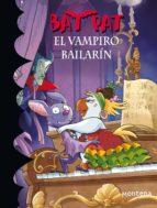 EL VAMPIRO BAILARÍN (BAT PAT 6) (EBOOK)
