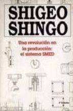 REVOLUCION EN LA PRODUCCION: EL SISTEMA SMED (4ª ED.)