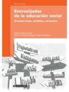 ENCRUCIJADAS DE LA EDUCACIÓN SOCIAL (EBOOK)