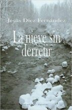 La Nieve Sin Derretir (Narrativa)