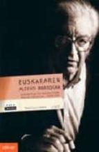 EUSKARAREN ALDEKO BORROKAN; EUSKALGINTZA ETA EUSKALARITZAKO IDAZL AN HAUTATUAK. 1956-1983