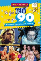 YO FUI TEEN EN LOS 90 (EBOOK)