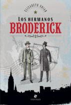 LOS HERMANOS BRODERICK (EBOOK)