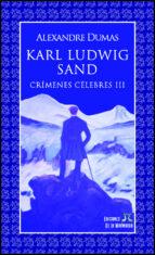 Karl Ludwig Sand (Crímenes célebres nº 3)