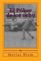 EL POKER DE LOS OCHO (EBOOK)