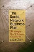 The Social Network Business Plan: 18 Strategies That Will Create Great Wealth