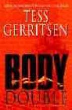 Body Double: (Rizzoli & Isles series 4)