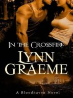 In the Crossfire (Bloodhaven Book 2) (English Edition)