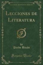 Lecciones de Literatura (Classic Reprint)