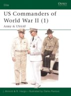 US Commanders of World War II (1): Army and USAAF Pt.1 (Elite)