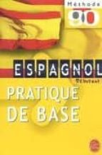 ESPAGNOL PRATIQUE DE BASE