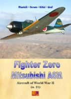 Fighter Zero - Mitsubishi A6M (Aircraft of World War II Book 21) (English Edition)
