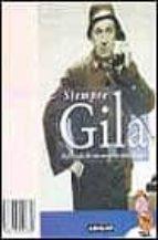 SIEMPRE GILA: ANTOLOGIA DE SUS MEJORES MONOLOGOS (INCLUYE CASSETT E)