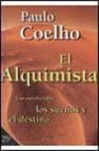 Alquimista, el (Biblioteca Paulo Coelho)
